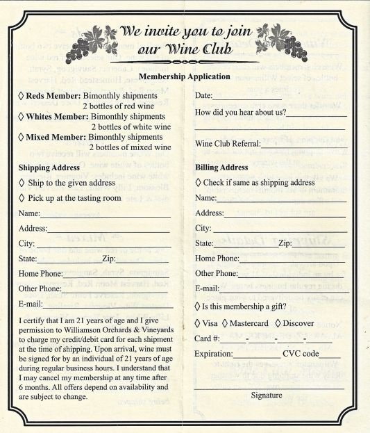 Handy Williamson Wine Club application. Just print it out.